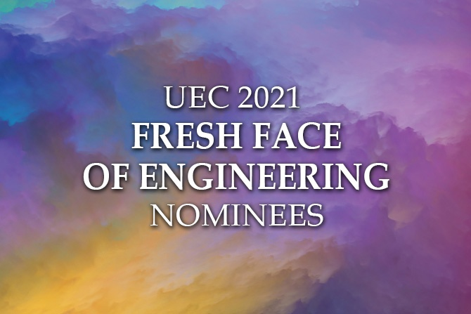 UEC-2021-Fresh-Face-of-Engineering-Nominees